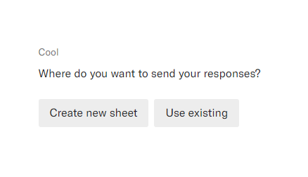 Choose if you want to create a new Google sheet or use an existing sheet.