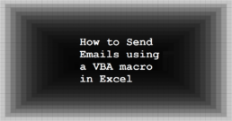 How to Send Emails using a VBA macro in Excel
