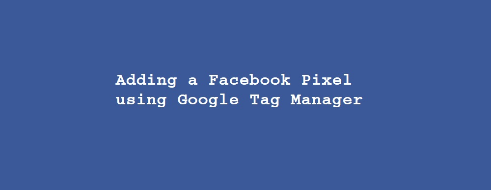 How to add Facebook Pixel tracking code to your website