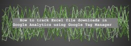 How to track Excel file downloads in Google Analytics using Google Tag Manager
