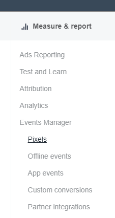 Access the Pixel under Measure and Report in your Facebook advertising account