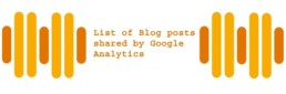 List of Blog posts shared by Google Analytics