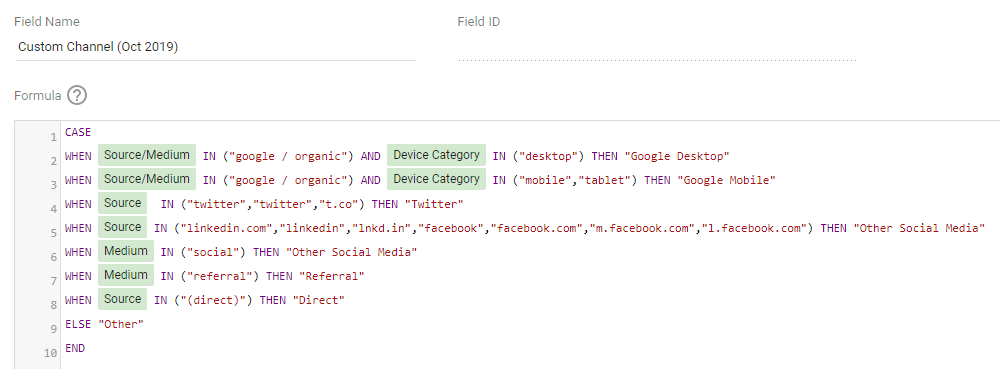"CASE  WHEN Source/Medium IN (""google / organic"") AND Device Category IN (""desktop"") THEN ""Google Desktop"" WHEN Source/Medium IN (""google / organic"") AND Device Category IN (""mobile"",""tablet"") THEN ""Google Mobile"" WHEN Source  IN (""twitter"",""twitter"",""t.co"") THEN ""Twitter"""