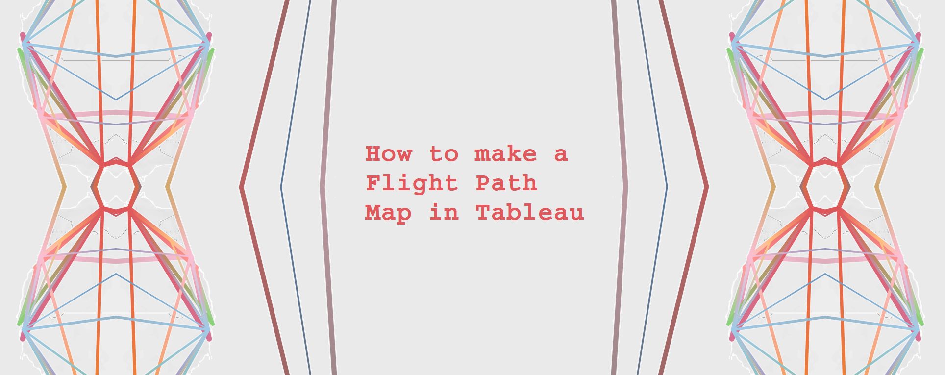 How to make a Flight Path Map in Tableau