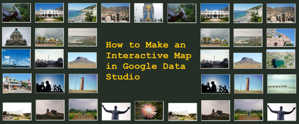 How to Make an Interactive Map in Google Data Studio
