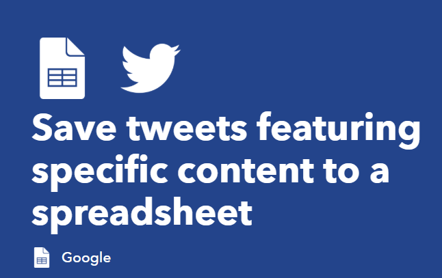 find the option to 'Save tweets featuring specific content to a spreadsheet'.