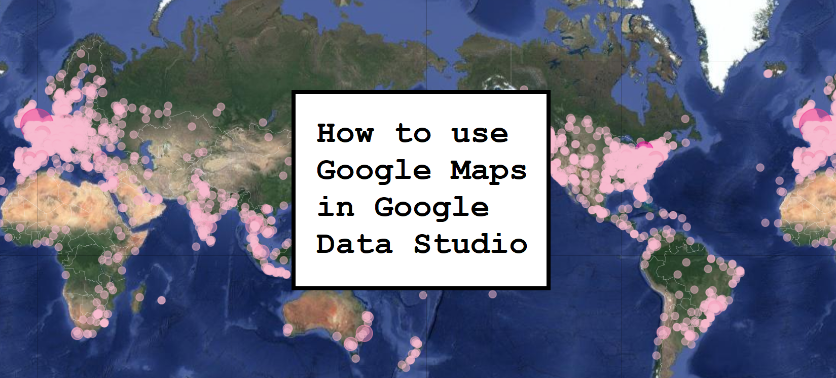 How to use Google Maps in Google Data Studio