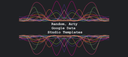 GDS Random, Arty Google Data Studio Templates