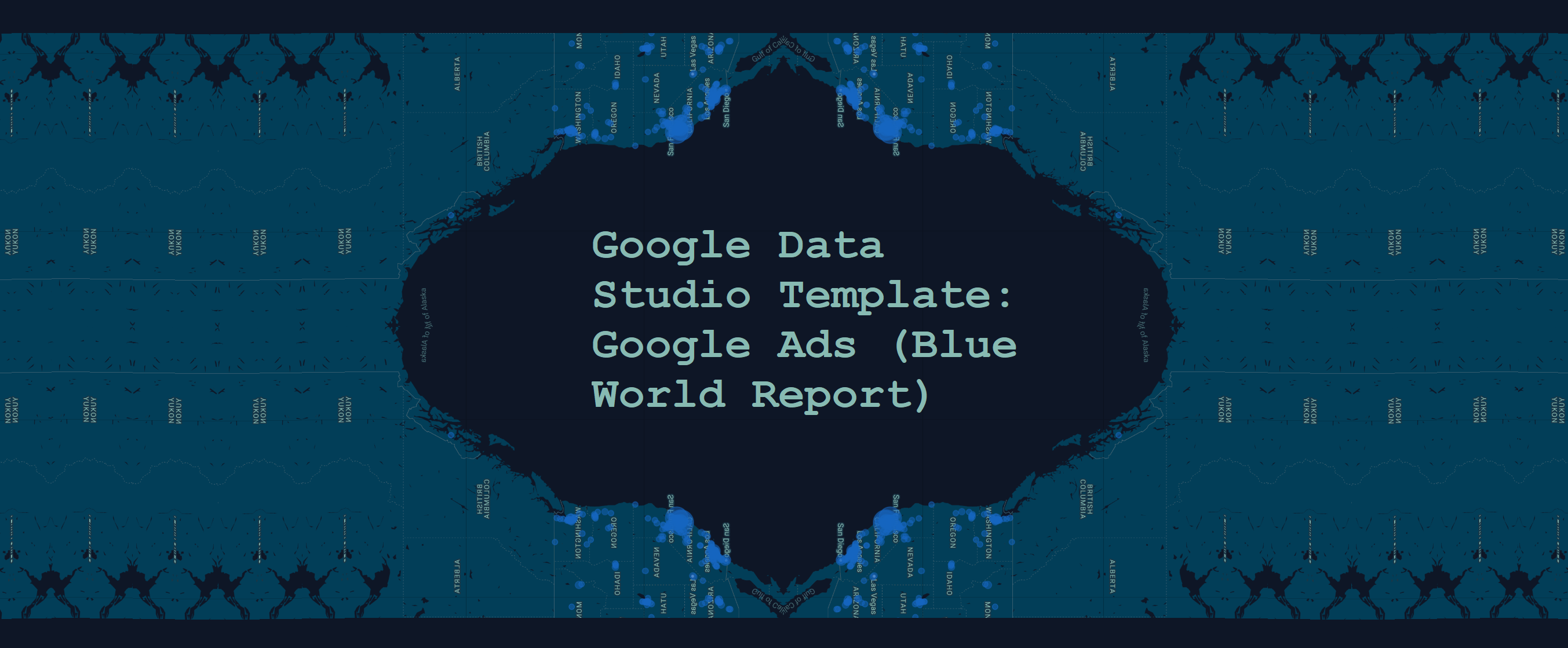 Google Data Studio Template Google Ads Blue World Report