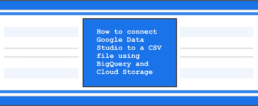 How to connect Google Data Studio to a CSV file using Big Query and Cloud Storage