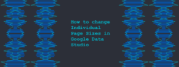 How to change Individual Page Sizes in Google Data Studio