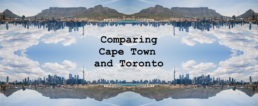 Comparing Cape Town and Toronto - Copy