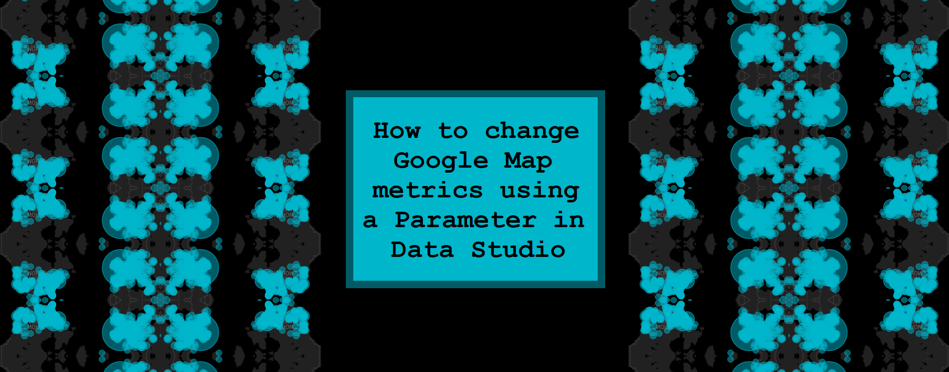 How to change Google Map metrics using a Parameter in Data Studio