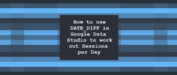 How to use DATE_DIFF in Google Data Studio to work out Sessions per Day